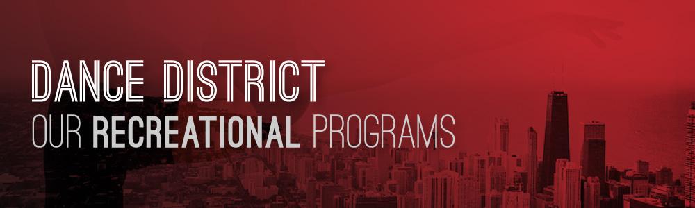 Dance District Recreational Dance Programs